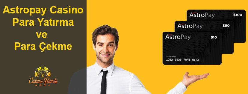 Astropay Casino Para Yatırma ve Para Çekme
