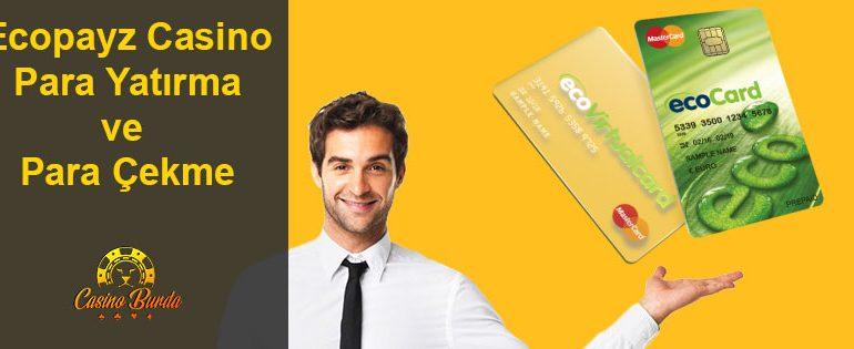 Ecopayz Casino Para Yatırma ve Para Çekme